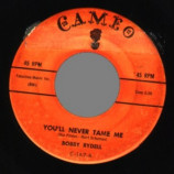 Bobby Rydell - You'll Never Tame Me / Kissin' Time - 45
