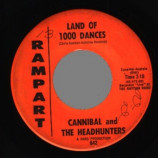 Cannibal & The Headhunters - Land Of 1000 Dances / I'll Show You How To Love Me - 45