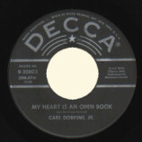 Carl Dobkins,jr. - My Heart Is An Open Book / My Pledge To You - 45