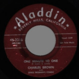 Charles Brown - Please Don't Drive Me Away / One Minute To One - 45
