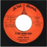 Chick Willis - It Ain't Right / Stoop Down Baby - 45