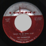 Chordettes - Born To Be With You / Love Never Changes - 45