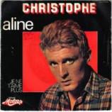 Christophe - Je Ne T'aime Plus / Aline - 7