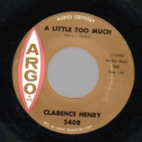 Clarence Henry - A Little Too Much / Wish I Could Say The Same - 45