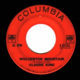 Claude King - Wolverton Mountain / Little Bitty Heart - 45