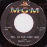 Conway Twitty - Tell Me One More Time / What A Dream - 45