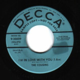 Cousins - Be Nice To Me / I'm In Love With You - 45
