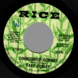 Dave Dudley - Counterfeit Cowboy / That's How Cold - 45