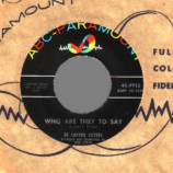 De Castro Sisters - When You Look At Me / Who Are They To Say - 45