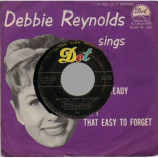 Debbie Reynolds - Ask Me To Go Steady / Am I That Easy To Forget - 7