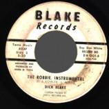 Dick Blake - The Robbie / The Robbie, Instrumental - 45