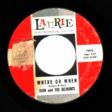 Dion & The Belmonts - Where Or When / That's My Desire - 45