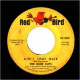 Dixie Cups - Ain't That Nice / Chapel Of Love - 45