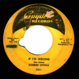 Donnie Owens - Need You / If I'm Wrong - 45