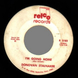Donovan Stalnaker - I'm Going Home / Happy As A Lonely Man Can Be - 45