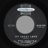 Doug Franklin & The Bluenotes - Drizzlin' Rain / My Lucky Love - 45