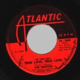 Drifters - True Love, True Love / Dance With Me - 45