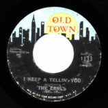 Earls - I Keep A-telling You / Never - 45