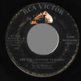 Elvis Presley - Are You Lonesome Tonight? / I Gotta Know - 45
