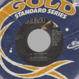 Elvis Presley - In The Ghetto / Any Day Now - 45