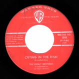 Everly Brothers - Crying In The Rain / I'm Not Angry - 45