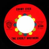 Everly Brothers - Ebony Eyes / Walk Right Back - 45