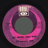 Fantastic Four - Just Another Lonely Night / Don't Care Why You Want Me - 45