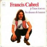 Francis Cabrel - Je L Aime A Mourir / Chemins De Traverse - 7