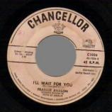 Frankie Avalon - What Little Girl / I'll Wait For You - 45