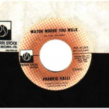 Frankie Valli - My Eyes Adored You / Watch Where You Walk - 45