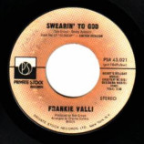 Frankie Valli - Swearin' To God / Why - 45