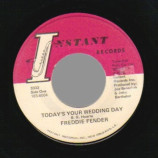 Freddie Fender - Today's Your Wedding Day / Some People Say - 45