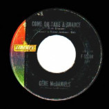Gene Mcdaniels - A Hundred Pounds Of Clay / Come On Take A Chance - 45