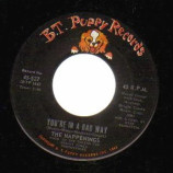 Happenings - You're In A Bad Way / I Got Rhythm - 45