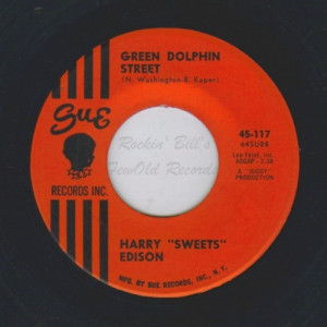 Harry 'Sweets' Edison - Green Dolphin Street / Blues For Christine - 7