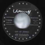 Highlights - City Of Angels / Listen My Love - 45