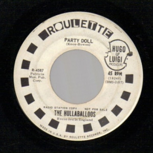 Hullaballoos - Party Doll / I'm Gonna Love You Too - 45 - Vinyl - 45''