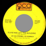 J.d. Sumner 'by His Friend' - Elvis Has Left The Building / Sweet, Sweet Spirit - 45