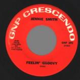 Jennie Smith - Feelin' Groovy / Our Song - 45