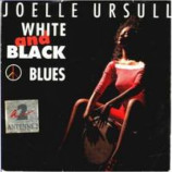 Joelle Ursule - White And Black Blues / Same Instr. - 7