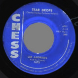 Lee Andrews & The Hearts - The Girl Around The Corner / Tear Drops - 45