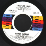 Luther Ingram - Help Me Love / Always - 45