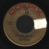 Marcels - My Love For You / Heartaches - 45