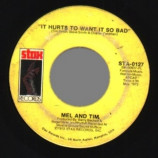 Mel & Tim - It Hurts To Want It So Bad / Starting All Over Again - 45