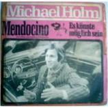 Michael Holm - Mendocino / Es K - 7