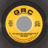 Moe Bandy - I Just Started Hatin' Cheatin' Songs Today / How Far Do You Think We Would Go -