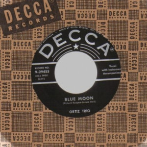 Ortiz Trio - Blue Moon / In Lovely Old New Mexico - 45 - Vinyl - 45''
