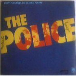 Police - Don't Stand So Close To Me / Friends - 7