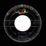 Poni-tails - I'll Be Seeing You / I'll Keep Tryin' - 45