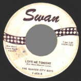 Quaker City Boys - Love Me Tonight / Everywhere You Go - 45